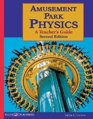 Amusement Park Physics: A Teacher's Guide als Taschenbuch