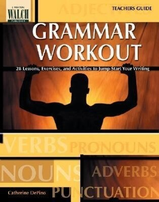 Grammar Workout: 28 Lessons, Exercises, and Activities to Jump-Start You als Taschenbuch