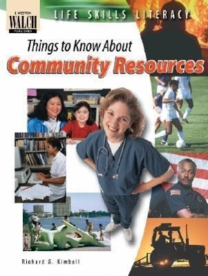 Life Skills Literacy: Things to Know about Community Resources als Taschenbuch