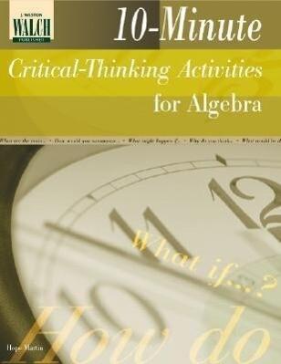 10-Minute Critical-Thinking Activities for Algebra als Taschenbuch