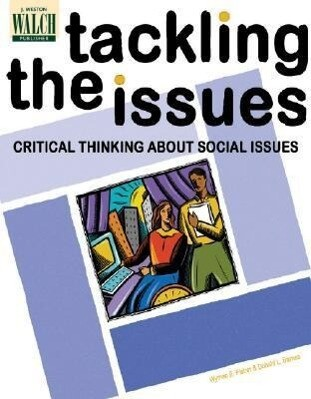 Tackling the Issues: Critical Thinking about Social Issues als Taschenbuch