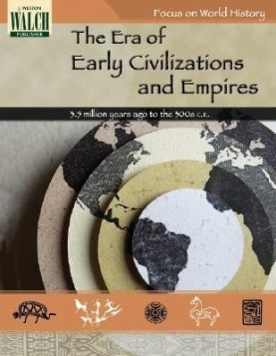 Focus on World History: The Era of Early Civilizations and Empires -- 3.5 Million y als Taschenbuch