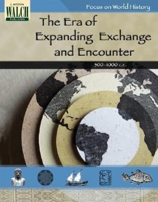 Focus on World History: The Era of Expanding Exchange and Encounter -- 300-1 als Taschenbuch