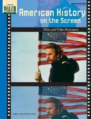 American History on the Screen: Film and Video Resource als Taschenbuch