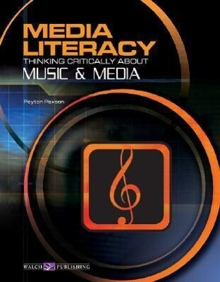 Media Literacy: Thinking Critically about Music & Media als Taschenbuch
