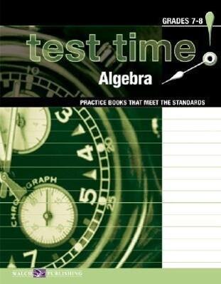 Test Time! Practice Books That Meet the Standers: Algebra als Taschenbuch
