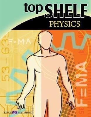 Top Shelf: Physics als Taschenbuch