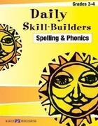 Daily Skill-Builders for Spelling & Phonics: Grades 3-4