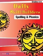 Daily Skill-Builders for Spelling & Phonics: Grades 5-6