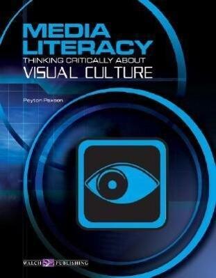 Media Literacy: Thinking Critically about Visual Culture als Taschenbuch