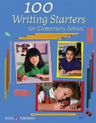 100 Writing Starters for Elementary School als Taschenbuch