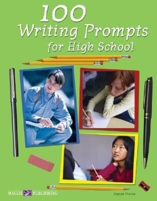 100 Writing Prompts for High School als Taschenbuch