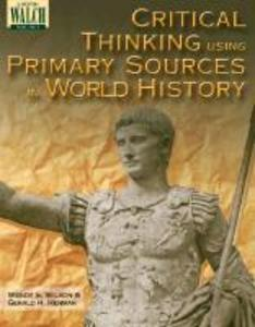 Critical Thinking Using Primary Sources in World History als Taschenbuch