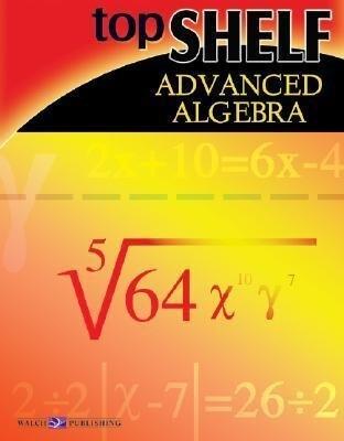 Top Shelf: Advanced Algebra als Taschenbuch
