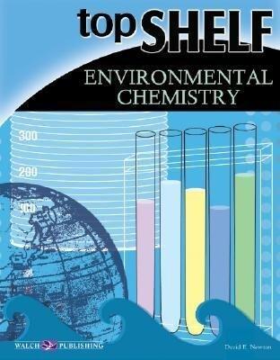 Top Shelf: Environmental Chemistry als Taschenbuch
