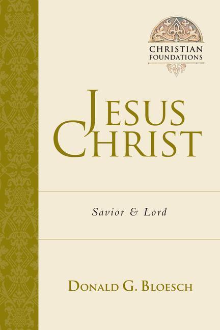 Jesus Christ: Savior & Lord als Taschenbuch