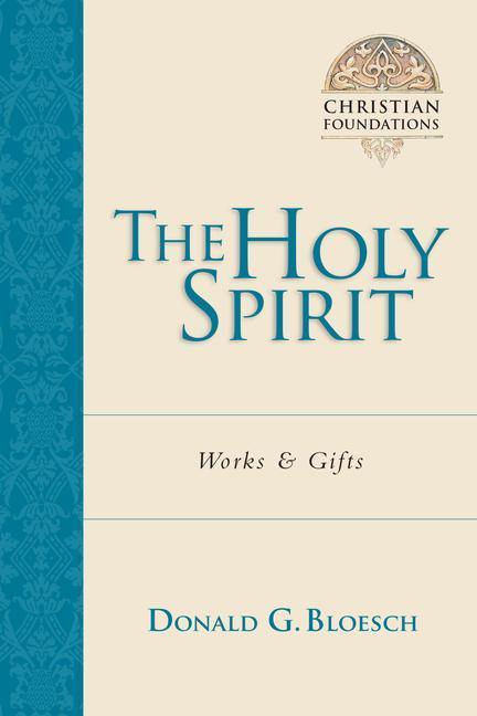 The Holy Spirit: Works & Gifts als Taschenbuch
