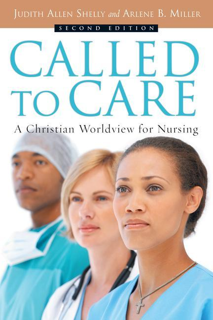 Called to Care: A Christian Worldview for Nursing als Taschenbuch