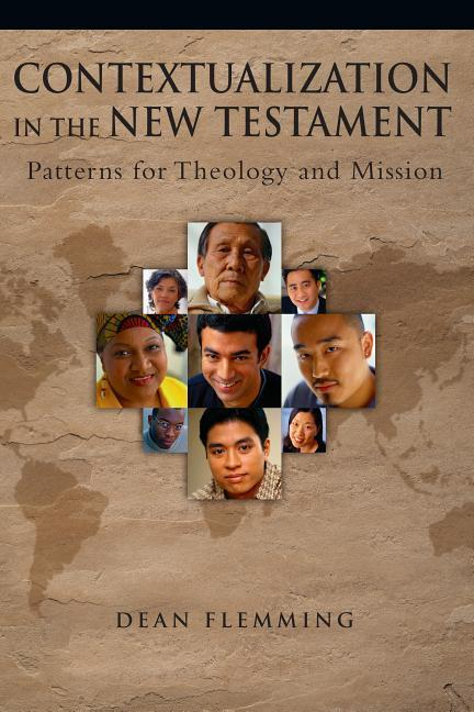 Contextualization in the New Testament: Patterns for Theology and Mission als Taschenbuch