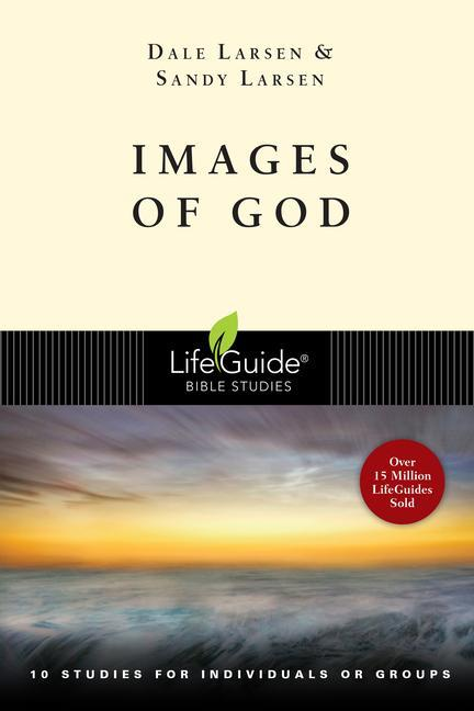 Images of God: 10 Studies for Individuals or Groups als Taschenbuch