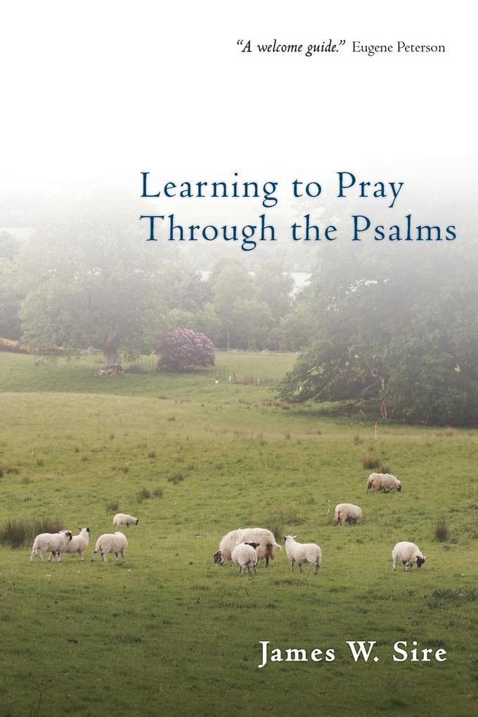 Learning to Pray Through the Psalms als Taschenbuch