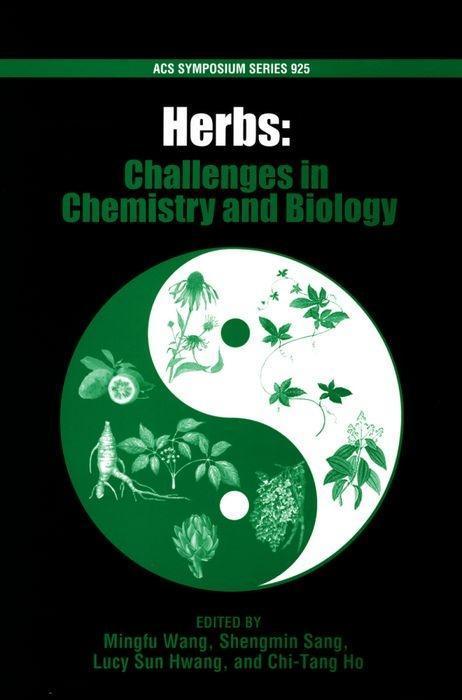Herbs: Challenges in Chemistry and Biology als Buch
