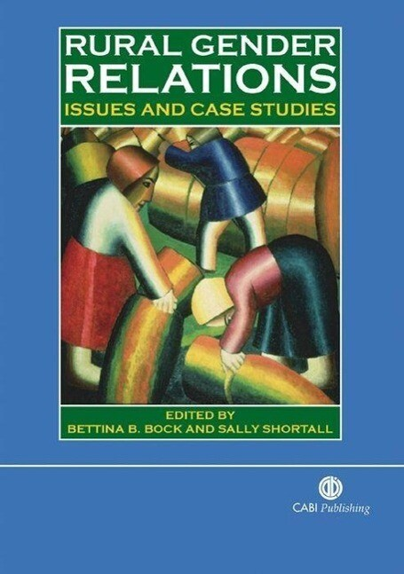 Rural Gender Relations: Issues and Case Studies als Buch