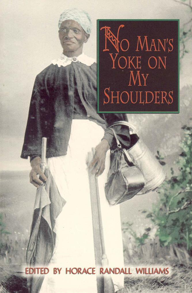 No Man's Yoke on My Shoulders als Taschenbuch