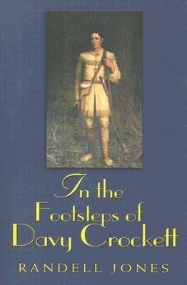 In the Footsteps of Davy Crockett als Taschenbuch