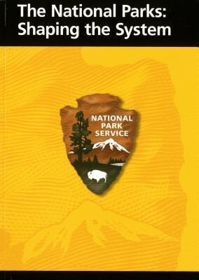 The National Parks: Shaping the System als Taschenbuch