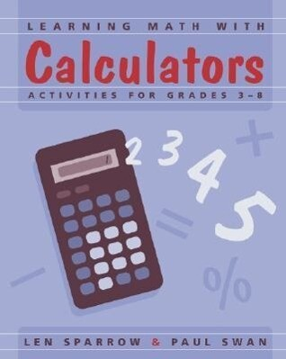 Learning Math with Calculators: Activities for Grades 3-8 als Taschenbuch