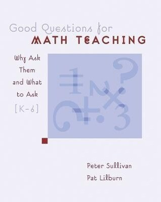 Good Questions for Math Teaching: Why Ask Them and What to Ask, Grades K-6 als Taschenbuch