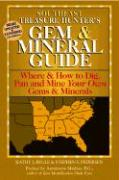 Southeast Treasure Hunter's Gem & Mineral Guide: Where & How to Dig, Pan and Mine Your Own Gems and Minerals als Taschenbuch