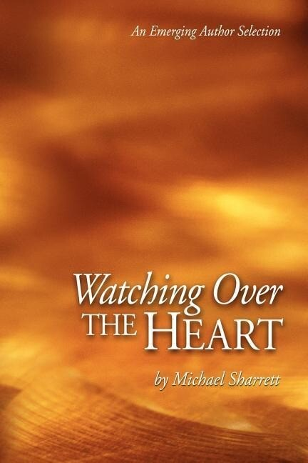 Watching Over the Heart als Taschenbuch