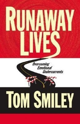 Runaway Lives: Overcoming Emotional Undercurrents als Buch