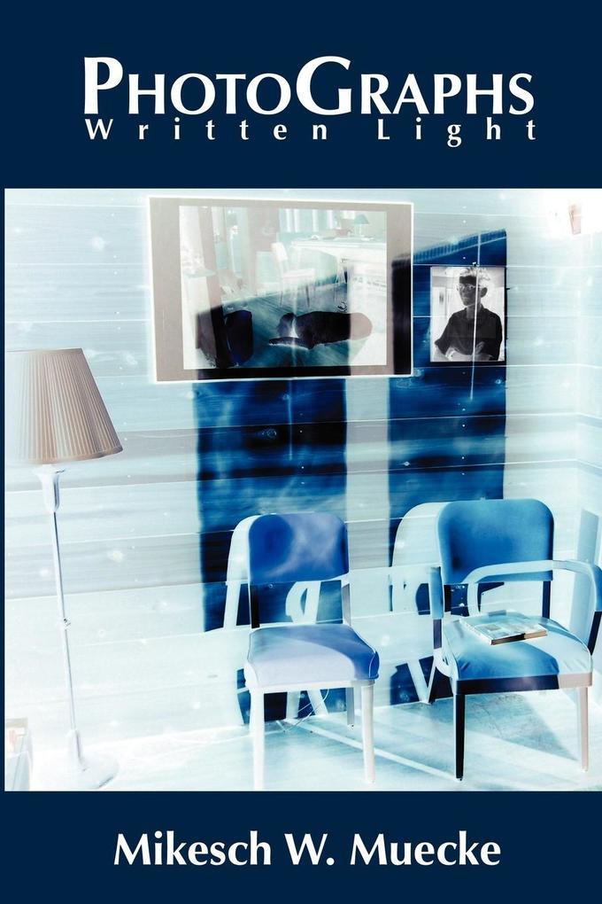 PhotoGraphs - Written Light als Taschenbuch