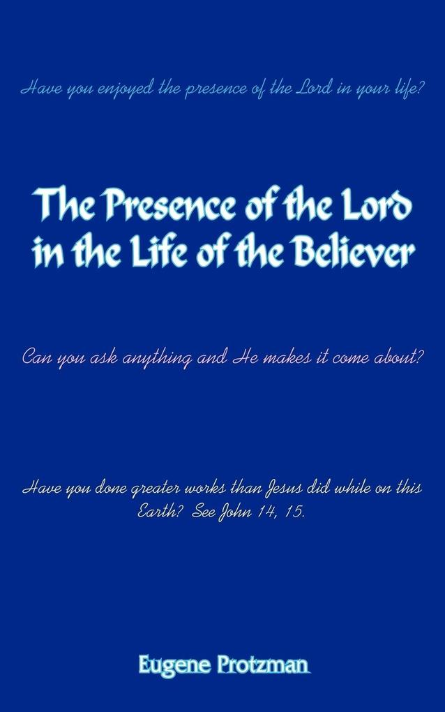 The Presence of the Lord in the Life of the Believer als Taschenbuch