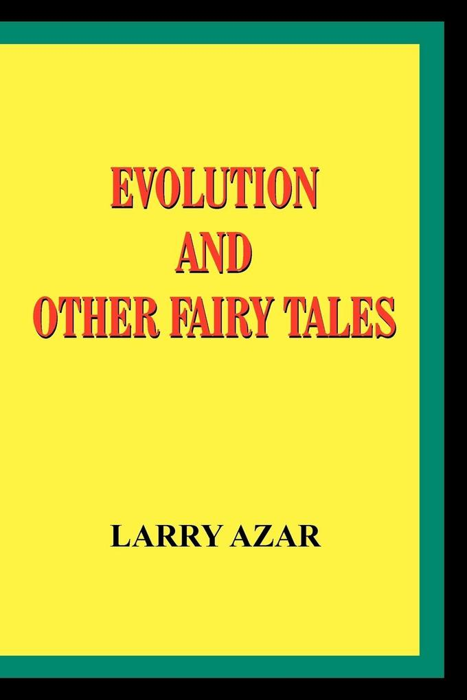 Evolution and Other Fairy Tales als Taschenbuch