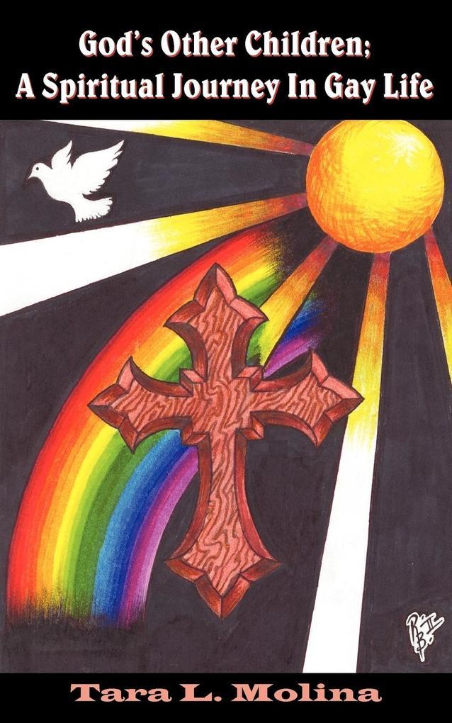 God's Other Children; A Spiritual Journey in Gay Life als Taschenbuch