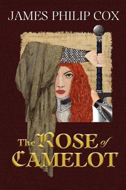 The Rose of Camelot als Taschenbuch