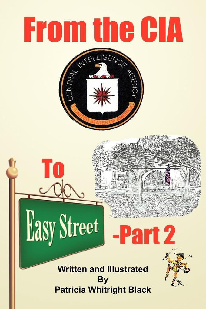 From the CIA To Easy Street-Part 2 als Taschenbuch