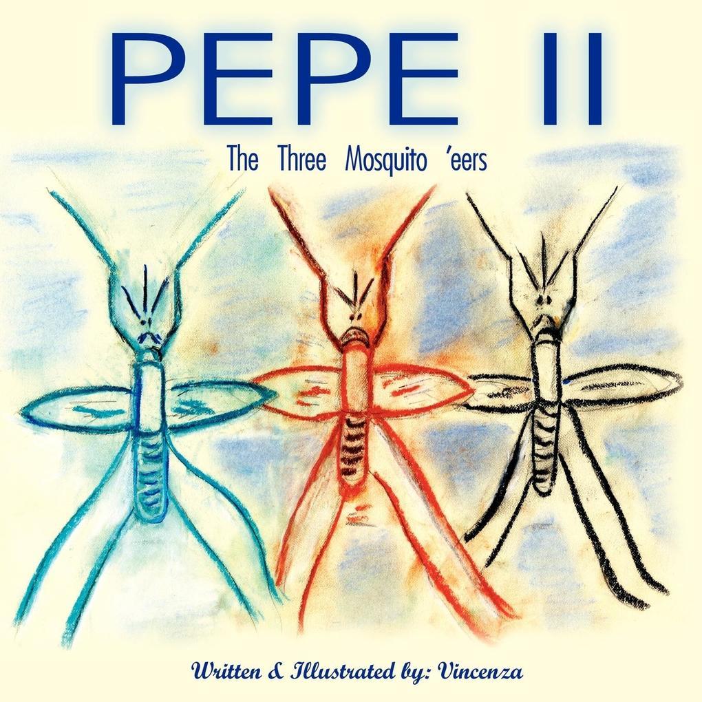 Pepe II: The Three Mosquito 'Eers als Taschenbuch