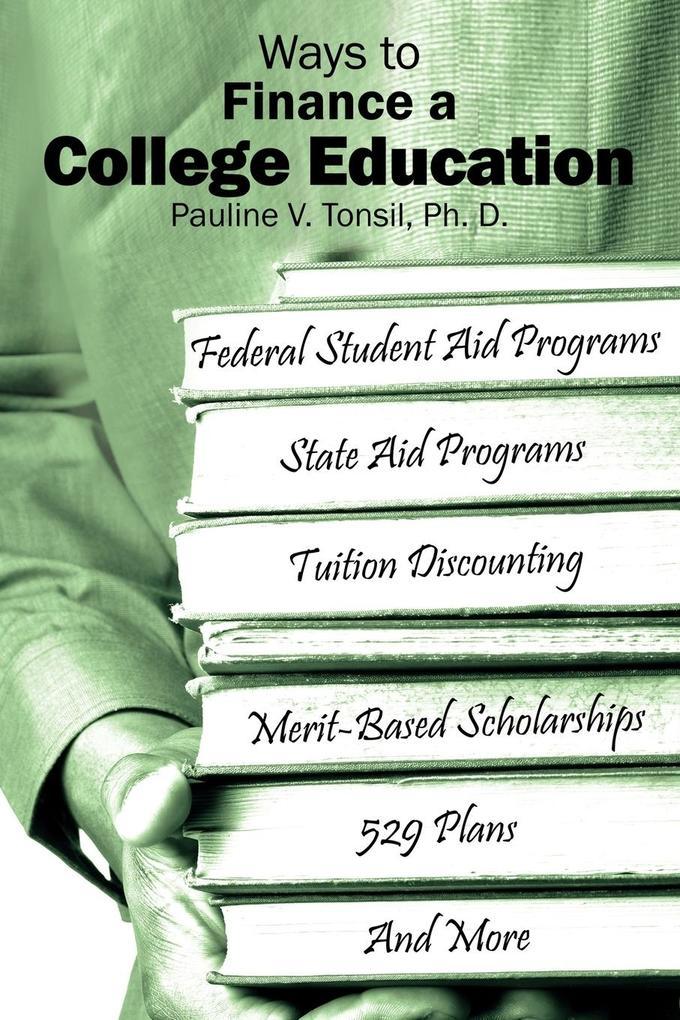 Ways to Finance a College Education als Taschenbuch