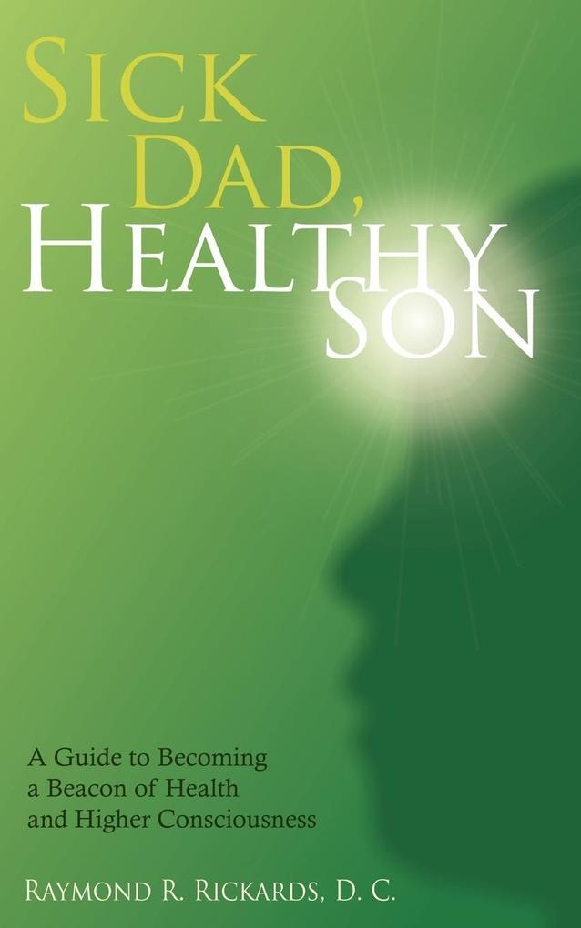 Sick Dad, Healthy Son als Taschenbuch