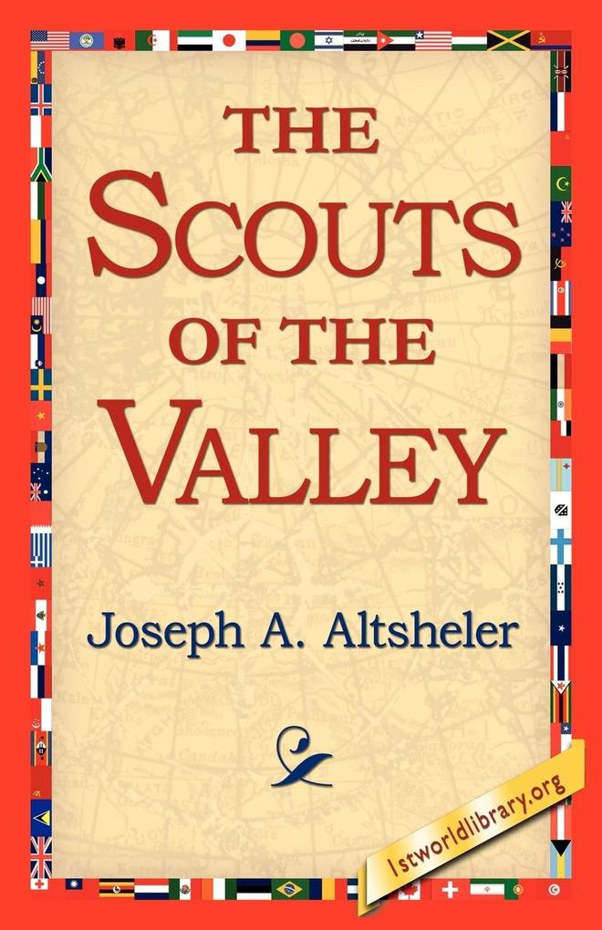 The Scouts of the Valley als Taschenbuch