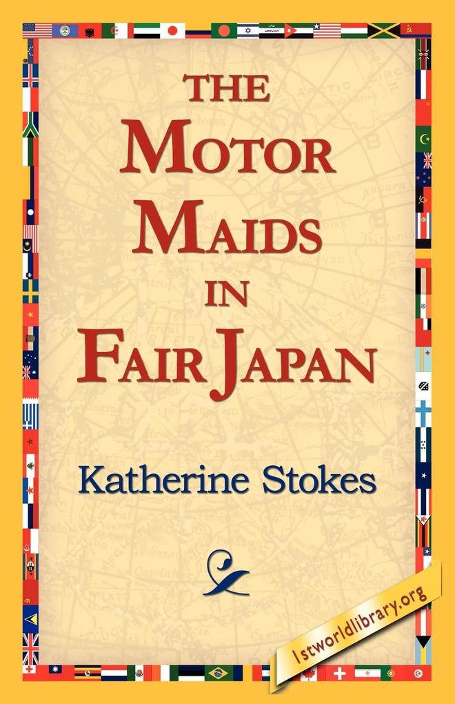 The Motor Maids in Fair Japan als Taschenbuch