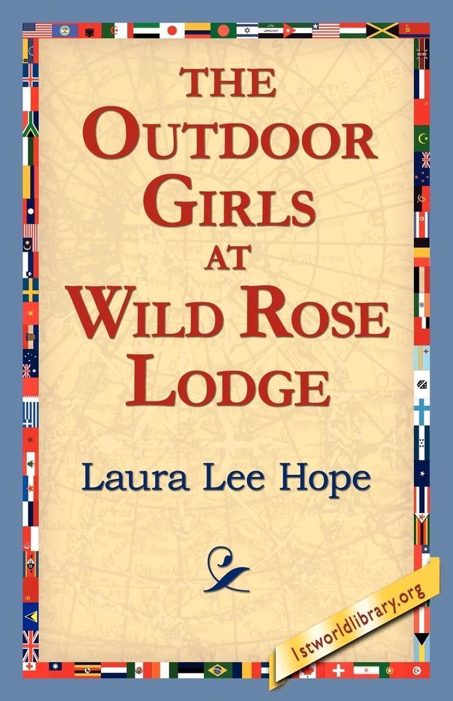 The Outdoor Girls at Wild Rose Lodge als Taschenbuch