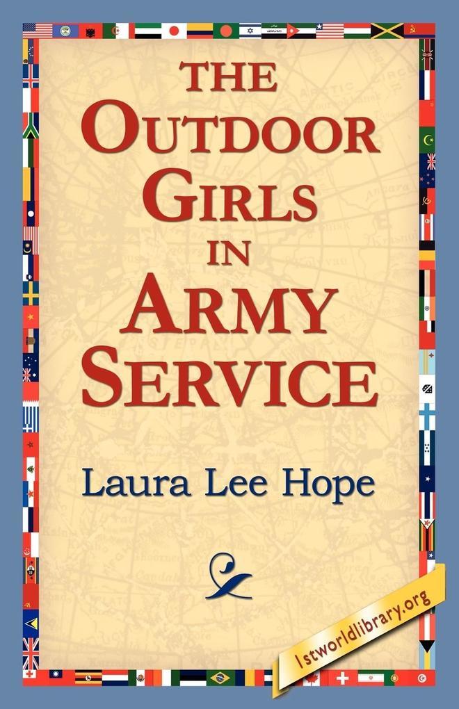 The Outdoor Girls in Army Service als Taschenbuch