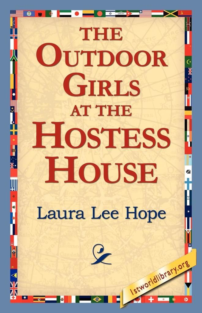 The Outdoor Girls at the Hostess House als Taschenbuch