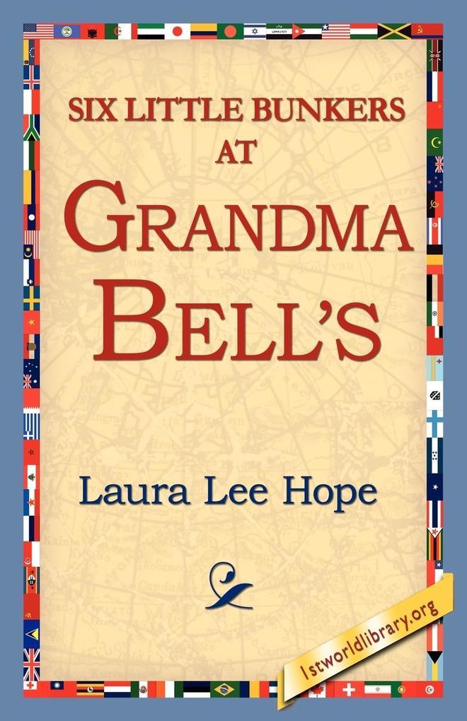 Six Little Bunkers at Grandma Bell's als Taschenbuch